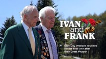 Ivan and Frank. Elbe Day veterans reunited for the first time after their Great Victory (Trailer) 25/4