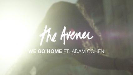 The Avener - We Go Home