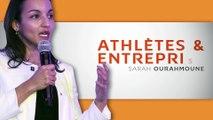 Athlètes et Entreprise – Sarah Ourahmoune
