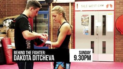 Behind the Fighter: Dakota Ditcheva Teaser