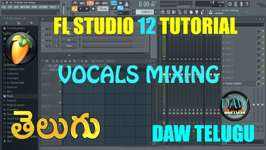 Vocals Mixing FL Studio 12 Tutorial Telugu Tutorial DAW Telugu