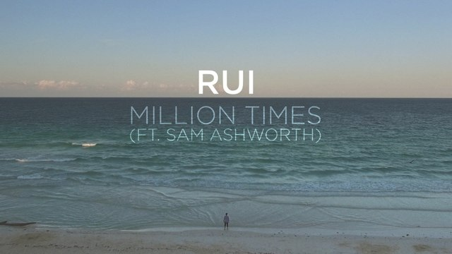 Rui - Million Times