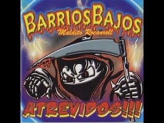 Barrios Bajos - Atrevidos - Full Album