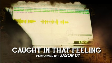 Jason Dy - Caught In That Feeling