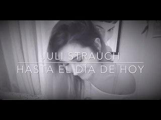 Hasta el día de hoy  Bandana (Cover) - Juli Strauch