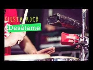 FISIÓN - Desátame | Fiesta Rock |