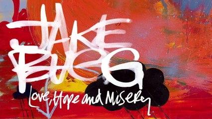 Jake Bugg - Love, Hope & Misery