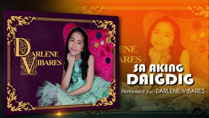 Darlene Vibares - Sa Aking Daigdig