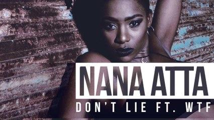 Nana Atta - Don't Lie