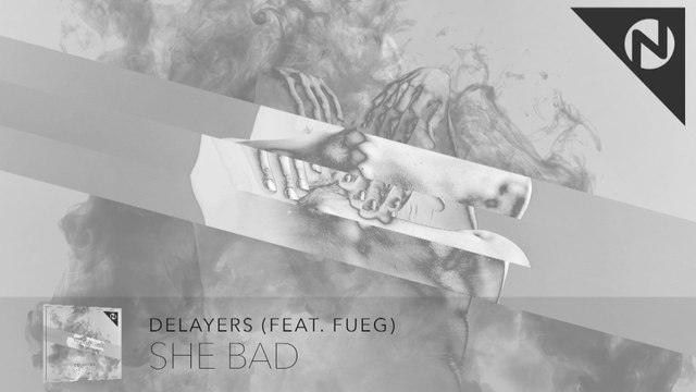 Delayers - She Bad