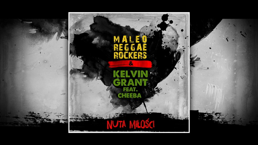 Maleo Reggae Rockers - Nuta Milosci