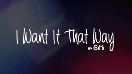 Sitti - I Want It That Way
