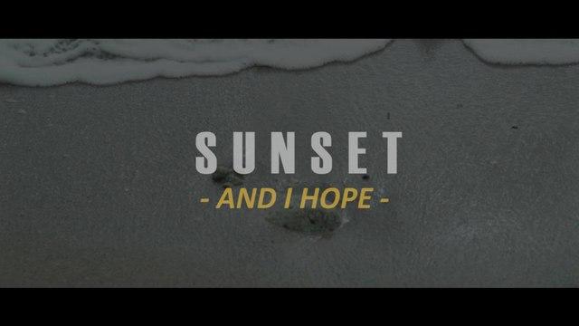 Sunset - And I Hope