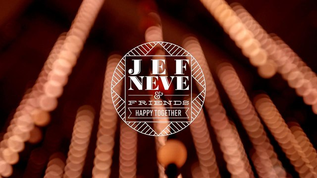 Jef Neve & Friends - Happy Together