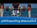 Powerlifting -- men's -49kg - 2013 IPC Powerlifting European Open Championships Aleksin