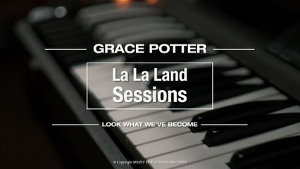Grace Potter - Look What We've Become