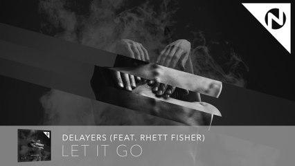 Delayers - Let It Go