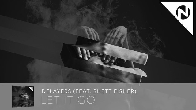 Delayers - Let It Go