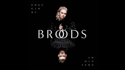 Broods - Are You Home
