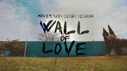 Karetus - Wall Of Love