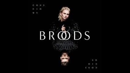 BROODS - Full Blown Love