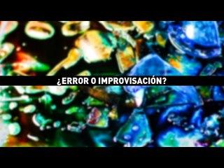 ¿Error o Improvisación?