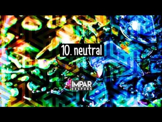 10- Neutral - IMPAR (Después / 2016)