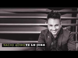 Te Lo Juro - Nacho Acero (Audio Oficial)