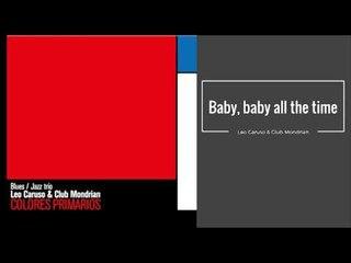 Baby, baby all the time. Leo Caruso & Club Mondrian CD COLORES PRIMARIOS