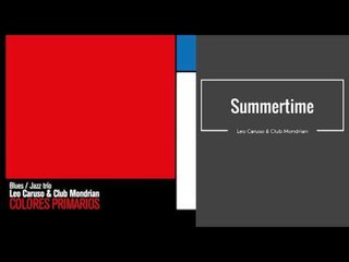 Summertime. Leo Caruso & Club Mondrian CD COLORES PRIMARIOS