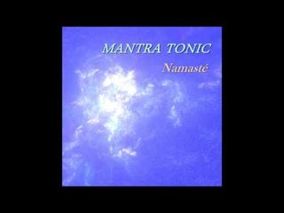 Mantra Tonic - Namasté