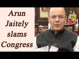 Arun Jaitely slams Congress party for criticizing demonetization | Oneindia News