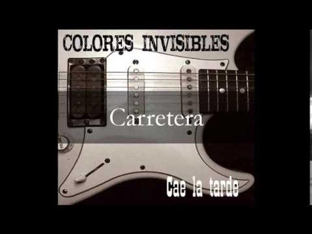 Colores Invisibles - Cae la tarde (álbum completo)