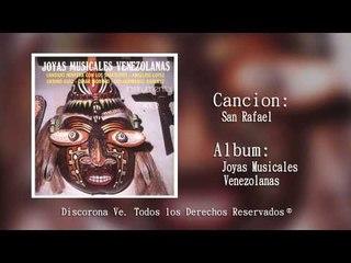 Corona Records - San Rafael Joyas Musicales Venezolanas (Audio Oficial)