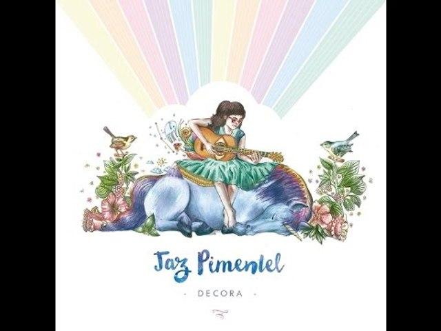 Jaz Pimentel - Decora (Full Album)