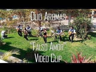 FALSO AMOR - DUO AROMAS (VIDEO CLIP 2016)