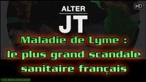 Maladie de Lyme : le plus grand scandale sanitaire français