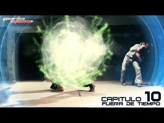 Martin Mosca - Capítulo 10 : Fuera de Tiempo (web serie)