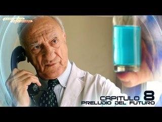 Martin Mosca - Capítulo 8 : Preludio del futuro (web serie)