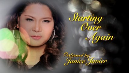 Janice Javier - Starting Over Again