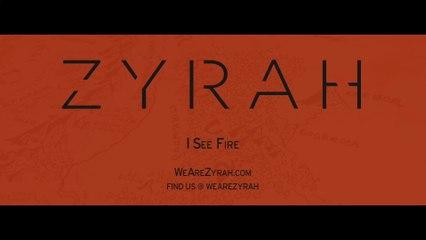 Zyrah - I See Fire