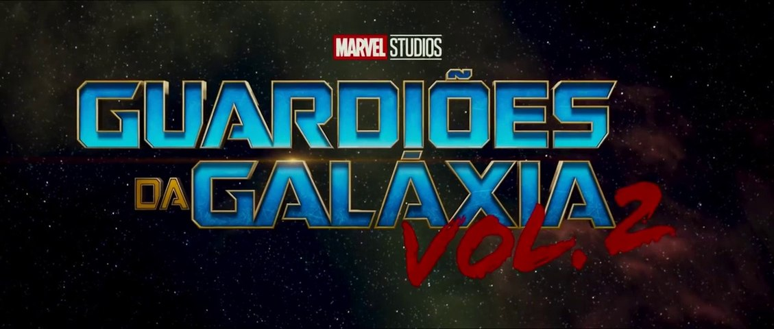 Guardians of the Galaxy Vol. 2 PV 1 Cinema 2017 - (Guardiões da Galaxia Vol. 2 Legendado)
