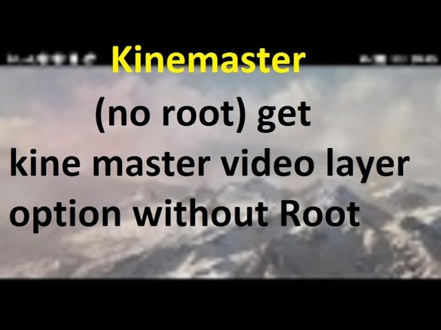 How to get kinemaster video layer option%2C chroma key without Root %7C No  Root %7C