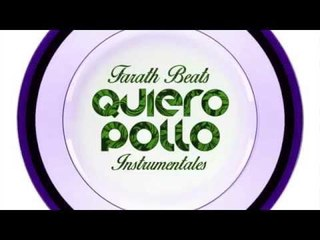 Farath Beats presenta: Quiero Pollo Instrumentales