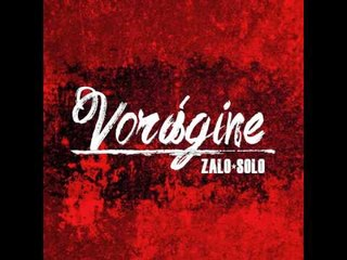 Zalo Solo - Ese Soy Yo [Vorágine]