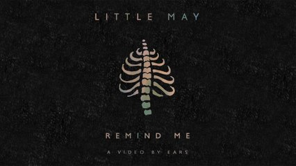 Little May - Remind Me