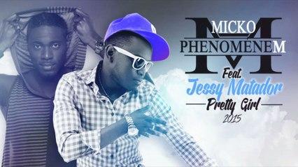 Micko PhénomèneM - Pretty Girl