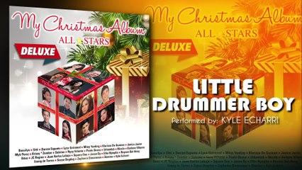 Kyle Echarri - Little Drummer Boy
