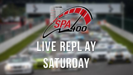 SPA 400 - 2017 [LIVE REPLAY] Saturday 14