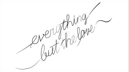 HaKU - Everything But The Love